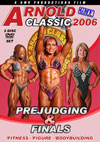 2006 Arnold Classic: The Women - Complete Prejudging and Finals (2 disc set)